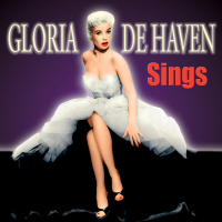 GLORIA DE HAVEN SINGS - SEPIA 1137