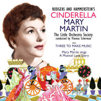MARY MARTIN: CINDERELLA / THREE TO MAKE MUSIC - SEPIA 1144