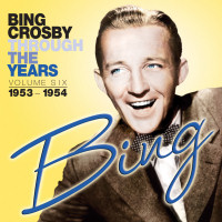 BING CROSBY - THROUGH THE YEARS VOL. 6 (SEPIA 1158)