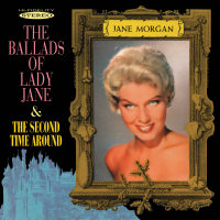 Jane Morgan - The Ballads of Lady Jane / The Second Time Around