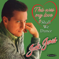 JACK JONES - THIS WAS MY LOVE / SHALL WE DANCE (SEPIA 1182)
