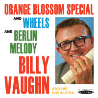 BILLY VAUGHN - Orange Blossom Special & Wheels / Berlin Melody (SEPIA 1183)