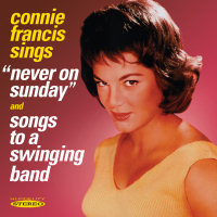 CONNIE FRANCIS - NEVER ON SUNDAY / SONGS TO A SWINGING BAND  (SEPIA 1184)