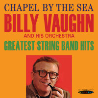 CHAPEL BY THE SEA / GREATEST STRING BAND HITS - BILLY VAUGHN (SEPIA 1206)