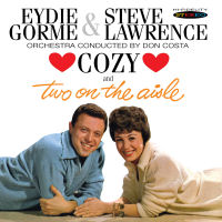 STEVE LAWRENCE & EYDIE GORME - COZY / TWO ON THE AISLE (SEPIA 1213)