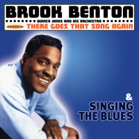 BROOK BENTON � THERE GOES THAT SONG AGAIN / SINGING THE BLUES (SEPIA 1235)