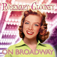 ROSEMARY CLOONEY ON BROADWAY SEPIA 1236