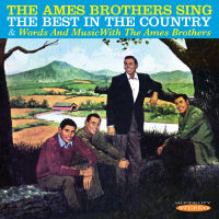 THE AMES BROTHERS SING THE BEST IN THE COUNTRY / WORDS AND MUSIC WITH THE AMES BROTHERS (SEPIA 1244)
