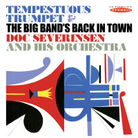 DOC SEVERINSEN - TEMPESTUOUS TRUMPET / THE BIG BAND'S BACK IN TOWN (SEPIA 1245)
