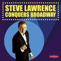 STEVE LAWRENCE CONQUERS BROADWAY (SEPIA 1262)