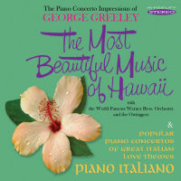 GEORGE GREELEY - THE MOST BEAUTIFUL MUSIC OF HAWAII / PIANO ITALIANO (SEPIA 1288)