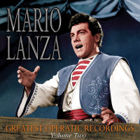 MARIO LANZA GREATEST OPERATIC RECORDINGS, VOL. 2 (SEPIA 1289)