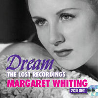 MARGARET WHITING � DREAM (2 CD SET)  (SEPIA 1302)