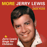 MORE JERRY LEWIS / JERRY LEWIS SINGS FOR CHILDREN (SEPIA 1323)