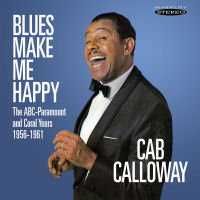 CAB CALLOWAY: BLUES MAKE ME HAPPY (SEPIA 1329)