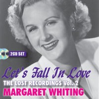 MARGARET WHITING � LET�S FALL IN LOVE � THE LOST RECORDINGS (SEPIA1345)