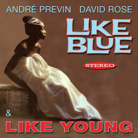 LIKE YOUNG / LIKE BLUE - ANDRE PREVIN & DAVID ROSE � SEPIA 1358
