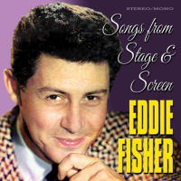 EDDIE FISHER - SONGS FROM STAGE & SCREEN � SEPIA 1362