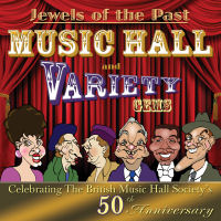 JEWELS OF THE PAST: MUSIC HALL AND VARIETY GEMS (SEPIA 6002)